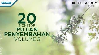 20 Nonstop Pujian Penyembahan Vol.5 - Priskila (Audio full album)