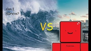 CAN I SURVIVE TSUNAMI IN ROBLOX?! +Robux Giveaway