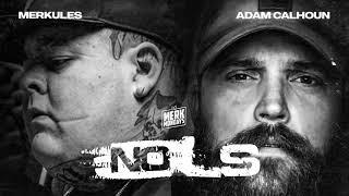 Merkules & Adam Calhoun - ''No L's''