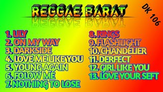 Reggae barat terbaru 2019 ||on my way||lily||