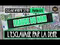 FRAUDE DU NOM - Humain VS PERSONNE - L'esclavage par la dette 4/4