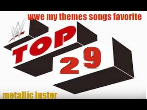 WWE-Minhas 29 Themes Songs Favoritas