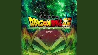 Dragon Ball Super Broly Rap