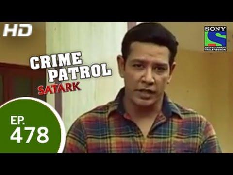 Crime Patrol - क्राइम पेट्रोल सतर्क - Episode 478 - 6th March 2015
