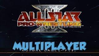 All Star Pro Wrestling 3 Мультиплеер летсплей ч.2