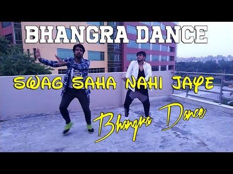 Swag Saha Nahi Jaye   Bhangra Video   Neha Bhasin   Sonakshi Sinha