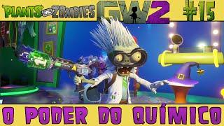 Plants vs. Zombies Garden Warfare 2 #15 - O Poder do Químico [60 FPS]