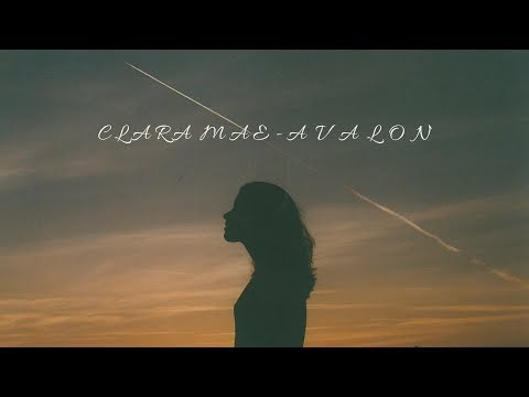Clara Mae - Avalon (Lyrics)