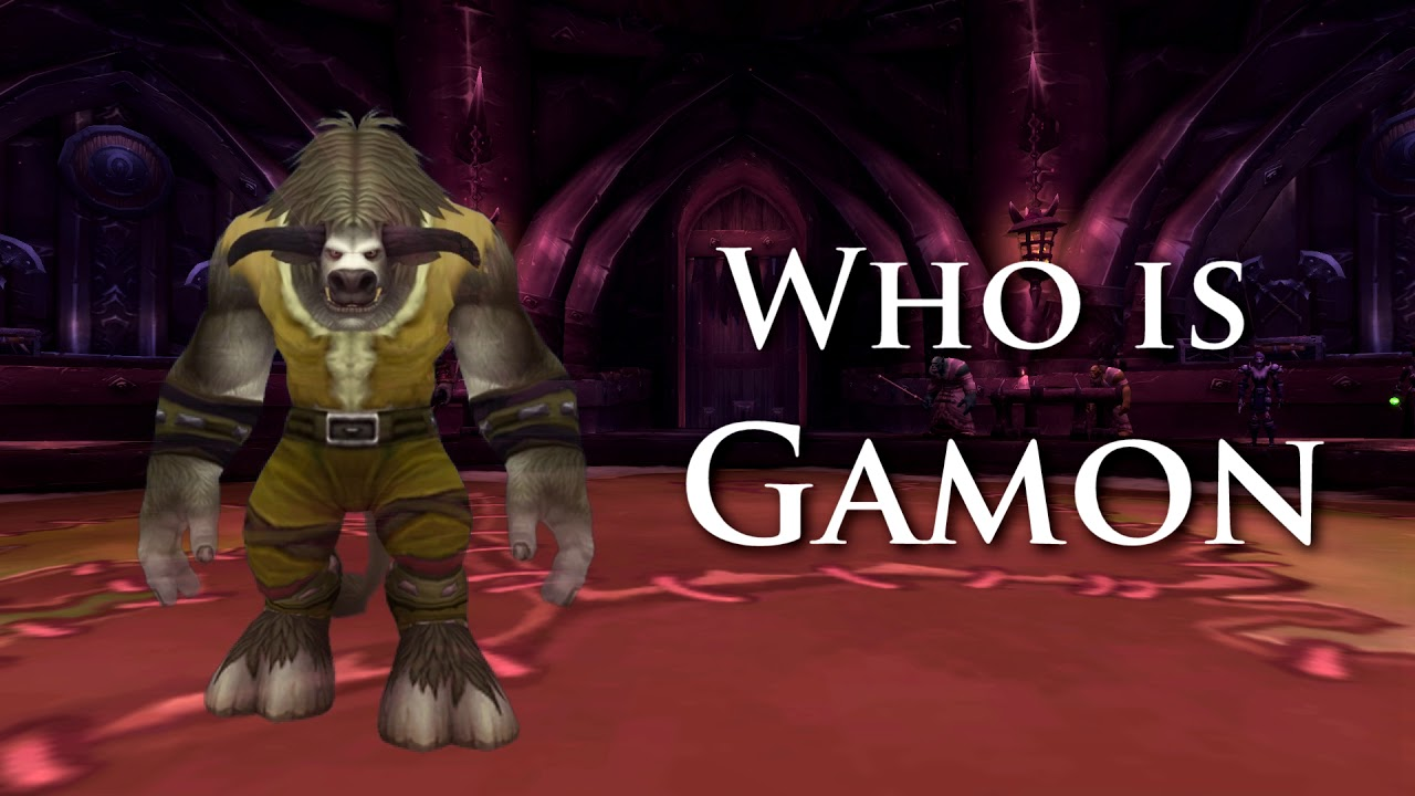 Download Who is Gamon in World of Warcraft and why is he saving us?