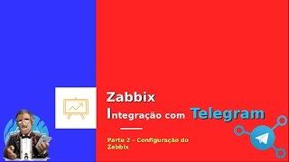 Zabbix - Telegram integração fácil - Parte 2