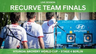Live Session: Recurve Team Finals | Berlin 2018 Hyundai Archery World Cup S4