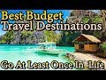Best Budget Travel Destination - Go At least Once in Life | Travel Nfx