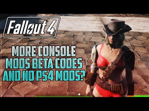Fallout 4: More Console Mods Beta Codes And No PS4 Mods? (PC,Xbox One & PS4)