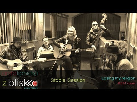 Anita Lipnicka - Losing my religion - R.E.M. cover [Stable Session] - & The Hats