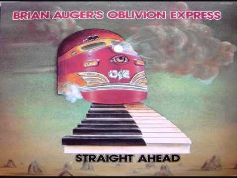 Brian Auger's Oblivion Express - Straight Ahead (Full Album) 1974