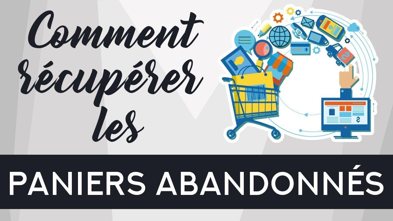Comment Récupérer Les Paniers Abandonnés ? Applications : Recart,  Consistent Cart, Abandonned Cart
