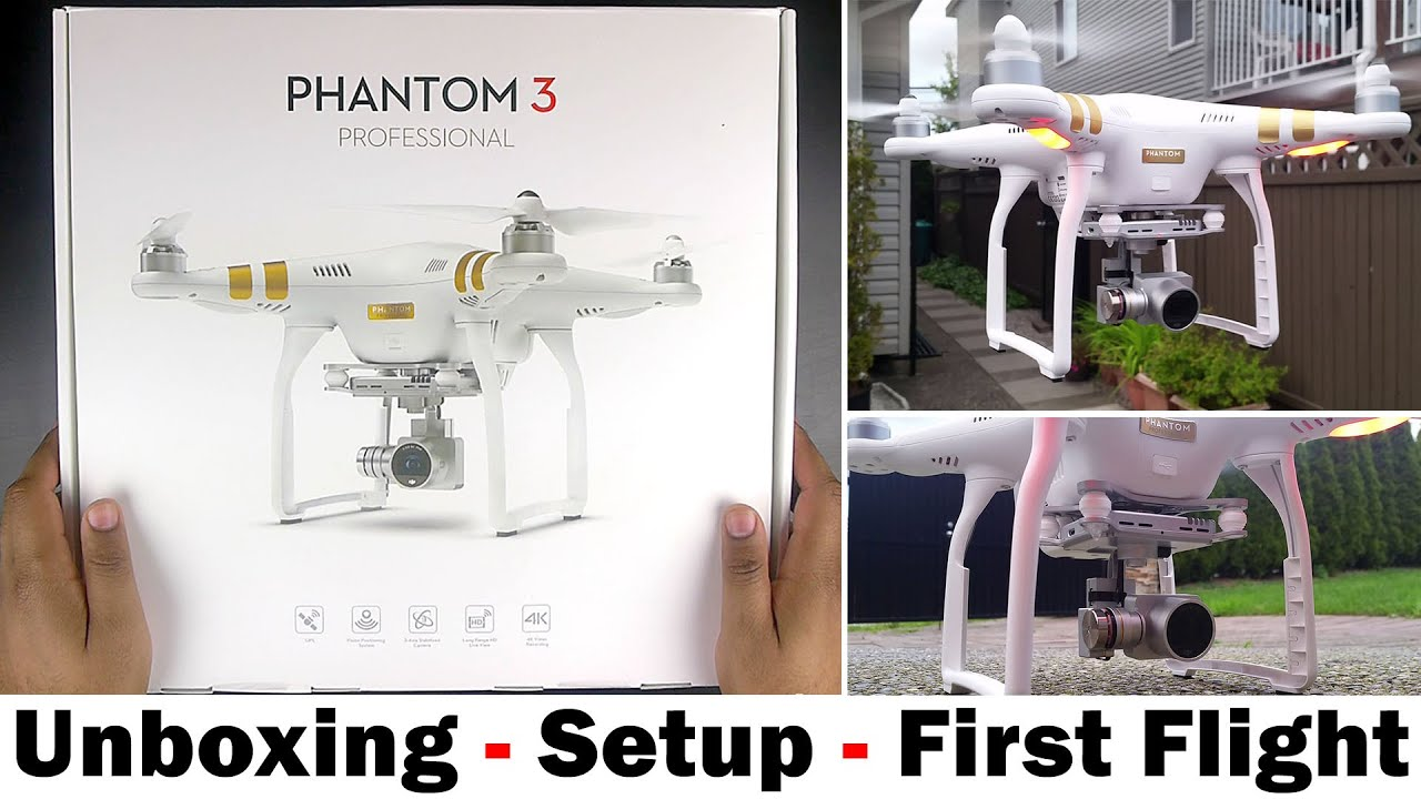 DJI Phantom 3 Professional - Unboxing, Setup Guide & First Flight.