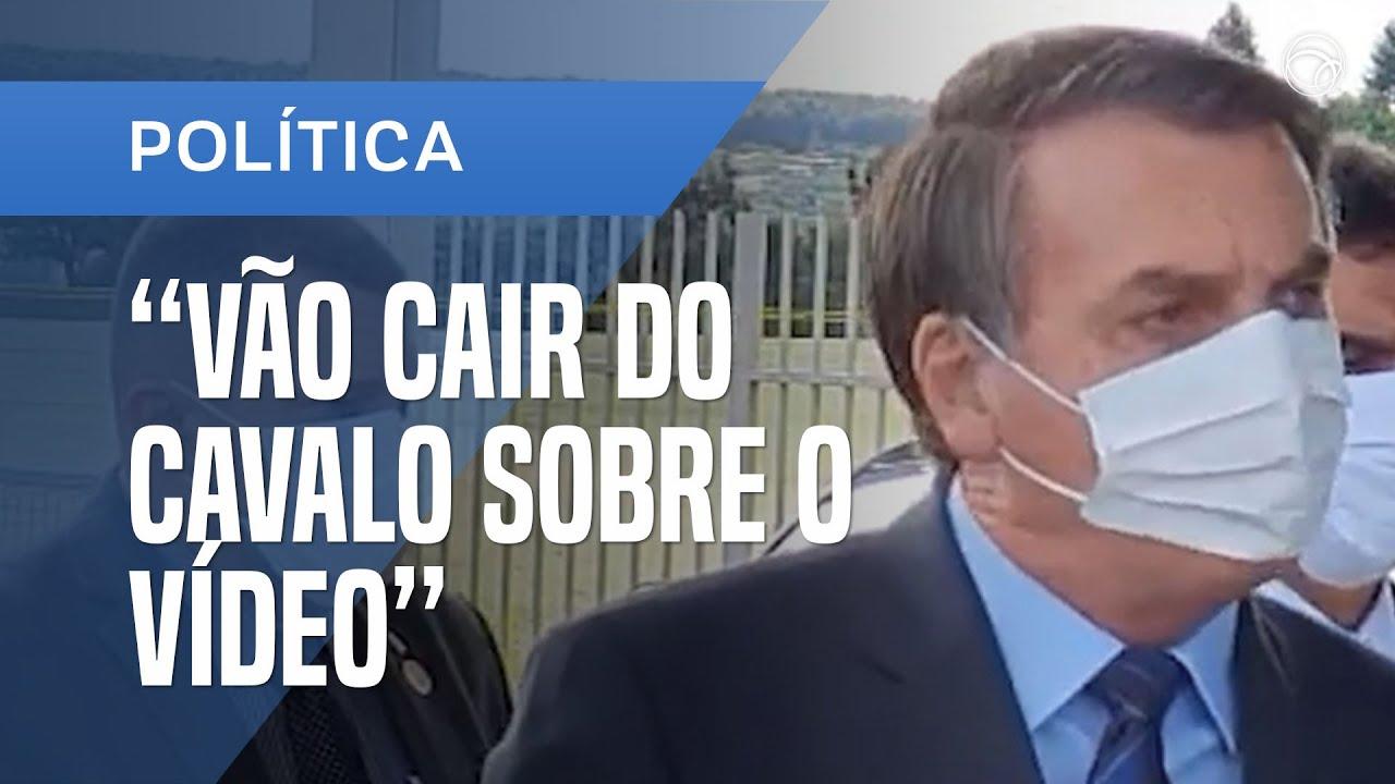 BOLSONARO SOBRE VÍDEO MINISTERIAL: