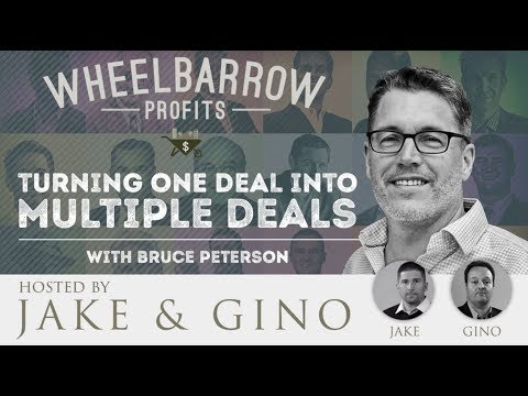 Turning One Deal Into Multiple Deals with Bruce Peterson