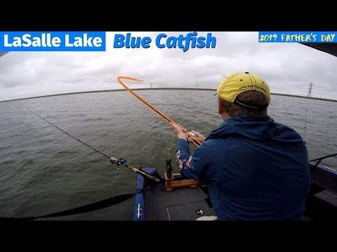 Blue Catfish Fishing On LaSalle Lake IL - Fathers Day 2019