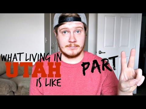 What Living in Utah is Like - PART 2