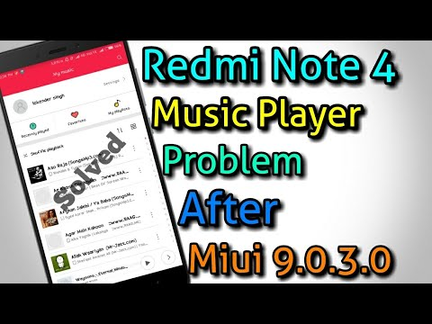 Redmi Note 4 Music Player Problem || After Miui 9.0.3 - (Hindi)