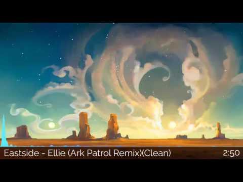 Eastside - Ellie (Ark Patrol Remix)(Clean)