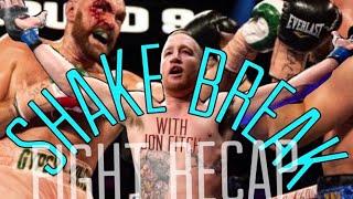 Shake Break #352: Justin Gaethje + Tyson Fury Fight Recap