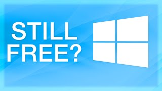 Windows 10: You Can Still Get it Free (For Now)