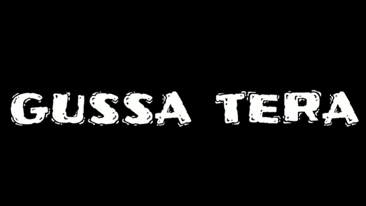 Gussa tera tharda hi nhi black background whatsapp status