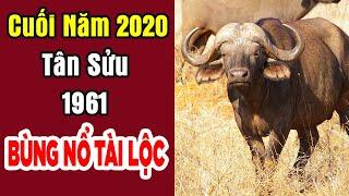 Chúc Mừng Tuổi Tân Sửu 1961 Năm 2020 Được Lộc Trời Cho Giàu Sang Phú Quý Nhất 12 Con Giáp