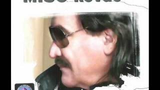 Miso Kovac - Kraj jezera jedna kuća mala