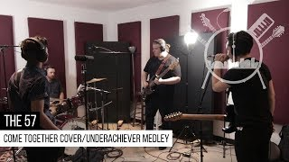 The 57 - Come Together Cover / Underachiever Medley | Music Scene Toronto Live Session