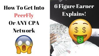 Team DeAngelo- How To Get Into Peerfly Or Any CPA Network 2018
