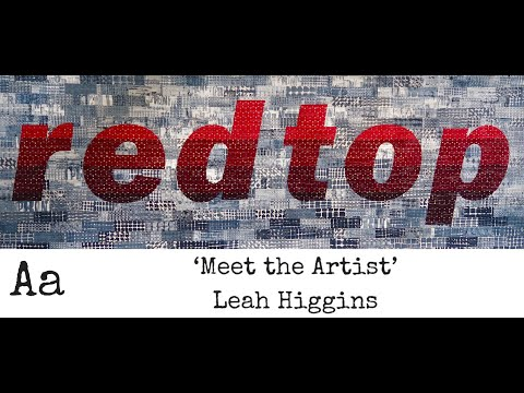 'Meet The Artist' (No:15) | Leah Higgins | Textile Artist