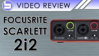 focusrite scarlett 2i2 audio interface video review