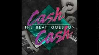 We Don't Sleep At Night - Cash Cash