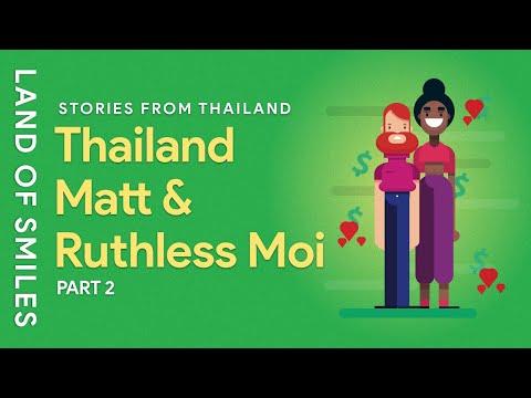 Thailand Matt and Moi Story Time Part 2