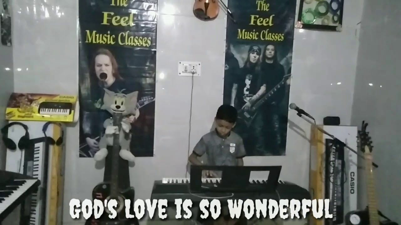 God's Love is so Wonderful. My Student Tanush. The Feel Music Classes