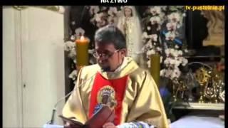 Ks. Piotr Natanek - Kazanie o Tajemnicy Mszy Świętej wg. św. Ojca Pio 22.08.2013