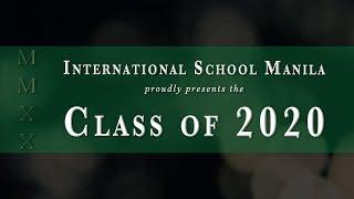 ISM Class of 2020 | Virtual Graduation Exercises