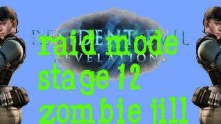 Resident Evil Revelations-Raid Mode Stage 12-Zombie Jill