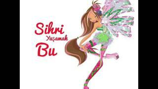 Winx Club 6 - Sihri Yaşamak Bu [Official Song Turkish] HD!