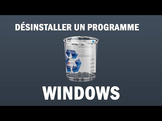 [TUTO] Comment désintaller un programme sur Windows