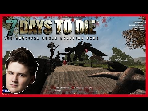 SPADL NA NÁS MOST! - 7 Days to Die /w Baxtrix #18