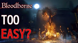 Is Bloodborne Too Easy? - 4 Improvements for Bloodborne 2 | Birdalert