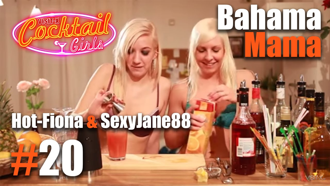 #20 Hot-Fiona und SexyJane88 mixen Bahama Mama - YouTube