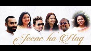 Jeene Ka Haq - Women's Day Anthem