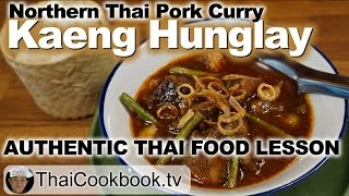 Authentic Northern Thai Recipe for Kaeng Hunglay Pork Curry