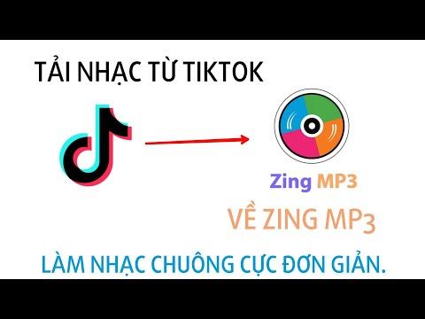 Hướng Dẫn Cách Tải Nhạc Từ Tiktok Về Zing Mp3 (làm nhạc chuông ) Đơn Giản